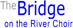 The Bridge on the River Choir